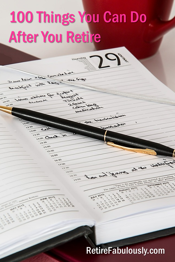 100 Things You Can Do After You Retire