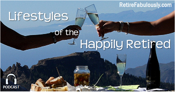 """Lifestyles of the Happily Retired"" Podcast: Christine Starr"