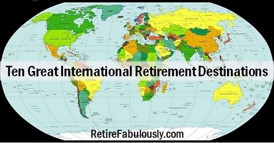 Ten Great International Retirement Destinations